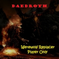 Daedroth - Werewolf Replacer Player Only画像
