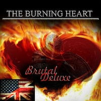 THE BURNING HEART-BRUTAL DELUXE-EN画像