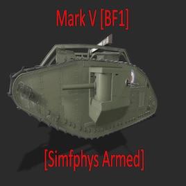 Steam Workshop :: Mark V Tank [BF1] [Simfphys Armed]