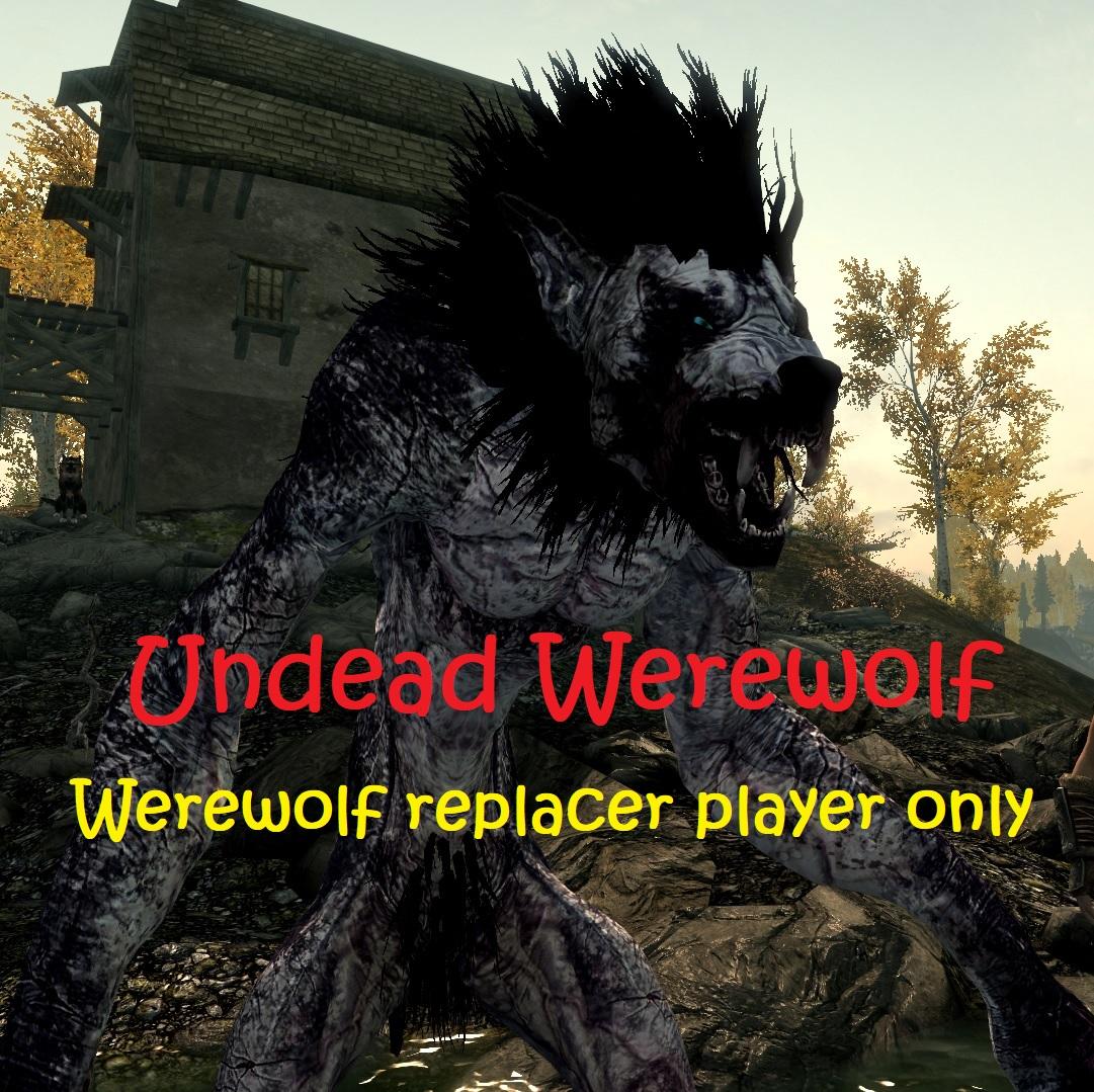 Undead Werewolf - Werewolf Replacer Player Only画像