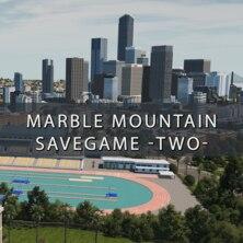 Marble Mountain Savegame -Two-