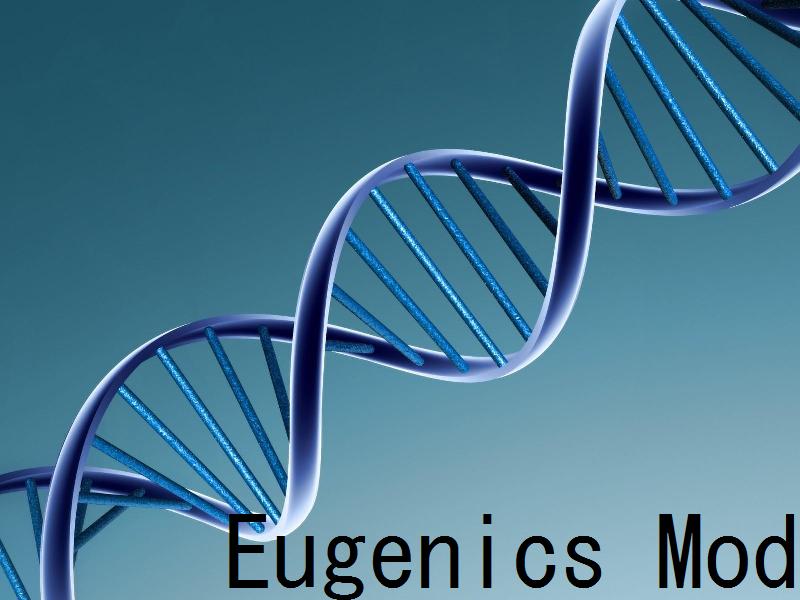Eugenics Mod