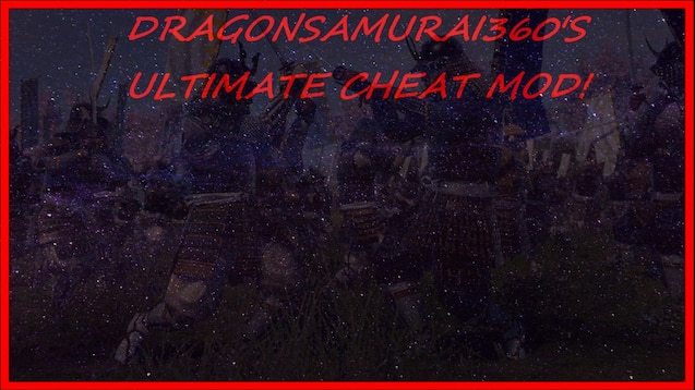 Steam Workshop :: DragonSamurai360's Ultimate Cheat Mod