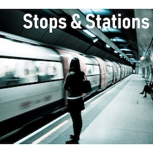 Stops & Stations
