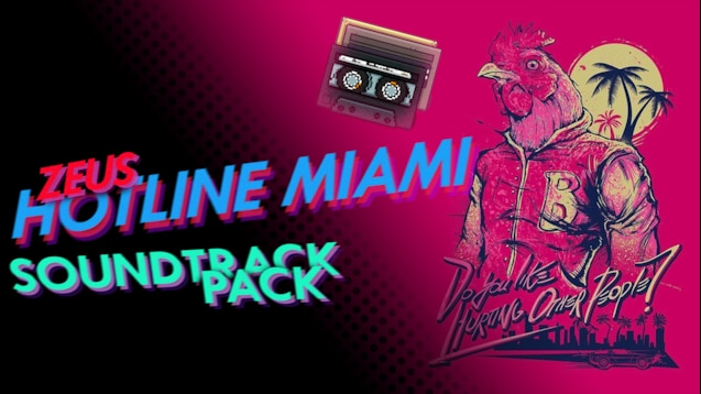 Steam Workshop :: Hotline Miami Soundtracks | Zeus Custom Music
