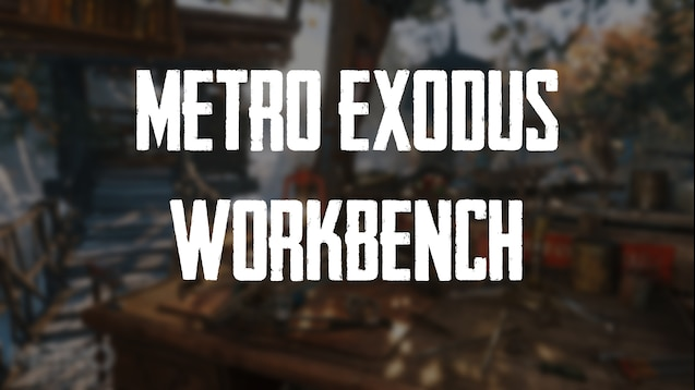 Fine Steam Workshop Metro Exodus Workbench Inzonedesignstudio Interior Chair Design Inzonedesignstudiocom