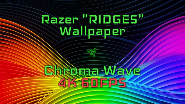 "Razer ""RIDGES"" Wallpaper Chroma Wave 4k"