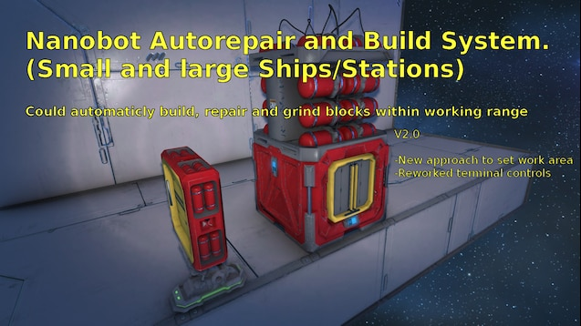 Steam Workshop :: Nanobot Build and Repair System