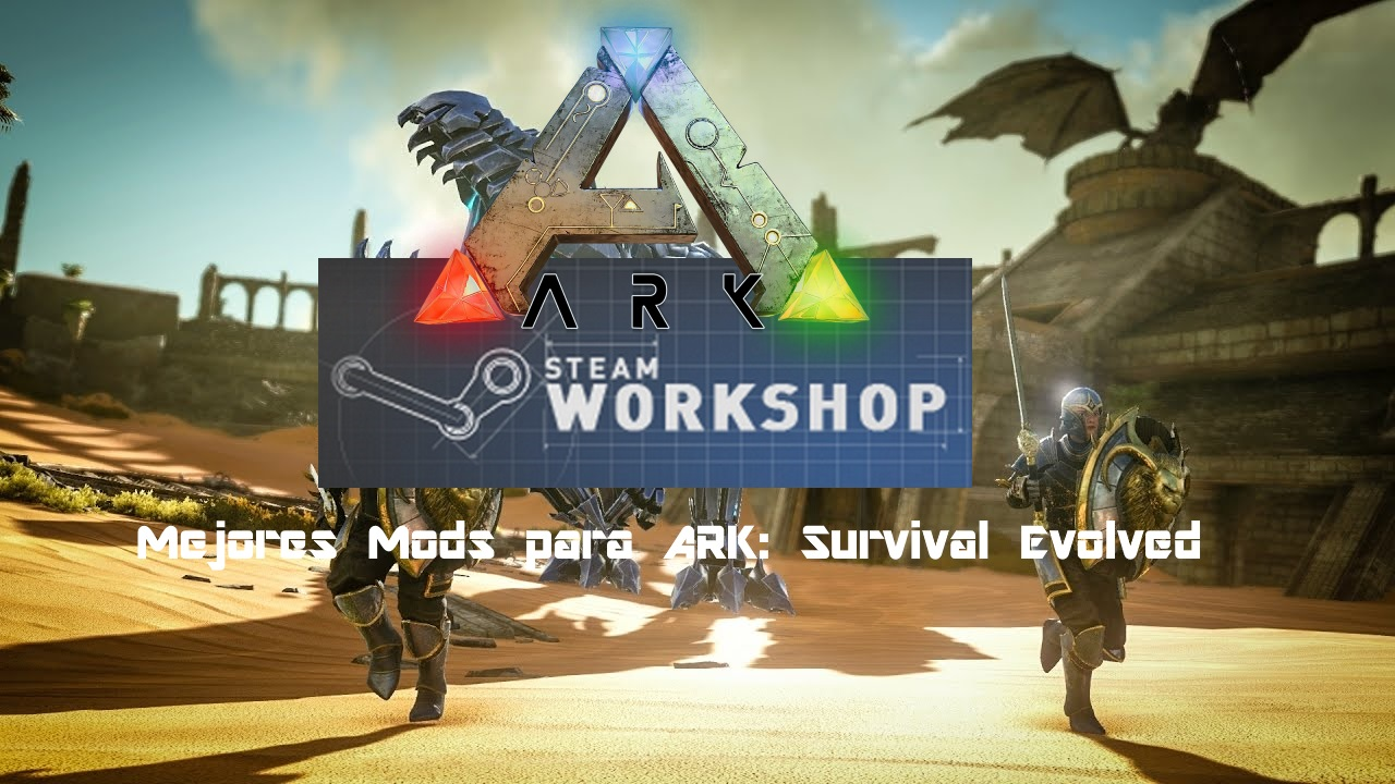Ark Survival Evolved Pc Mods No Steam