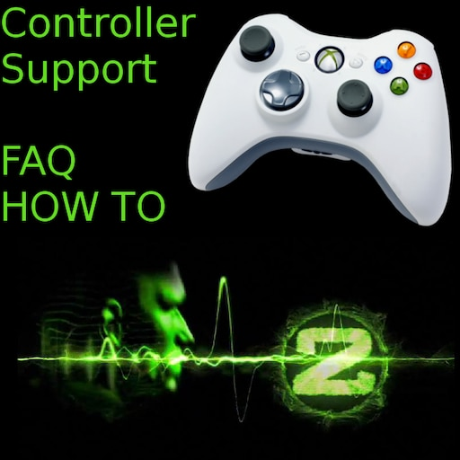 Steam Community :: Guide :: Controller Support - XBOX 360