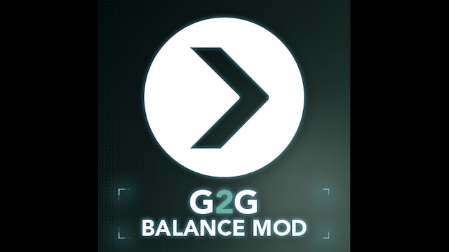 Steam Workshop :: G2G Balance Mod - not in use currently