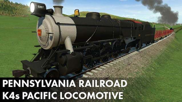 Steam Workshop :: Pennsylvania Railroad K4s Pacific