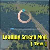 Loading Screen Mod [Test]