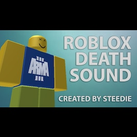 Steam Community Audio Oof Roblox Death Sound Comments - Steam Workshop Roblox Player Death Sound