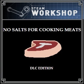 No Salts for Cooking Meats - DLC Edition画像