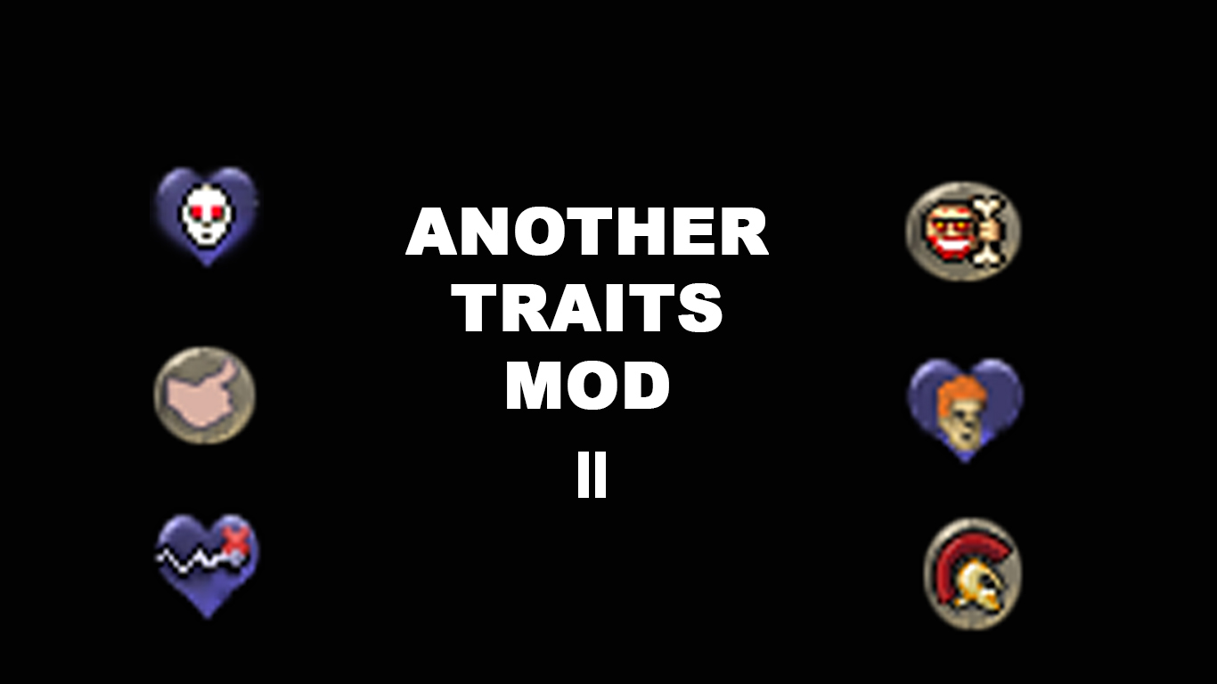Steam Workshop :: Another Traits Mod II