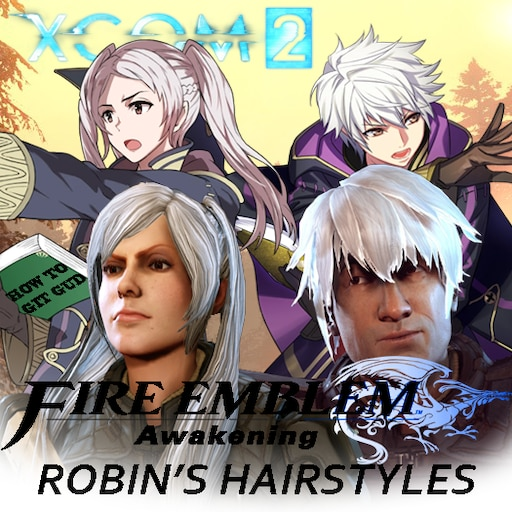 Steam Workshop Fire Emblem Awakening Robin S Hairstyles There's something between us all. steam workshop fire emblem awakening