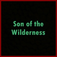 Son of the Wilderness画像