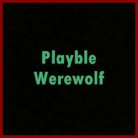 Playable Werewolf画像