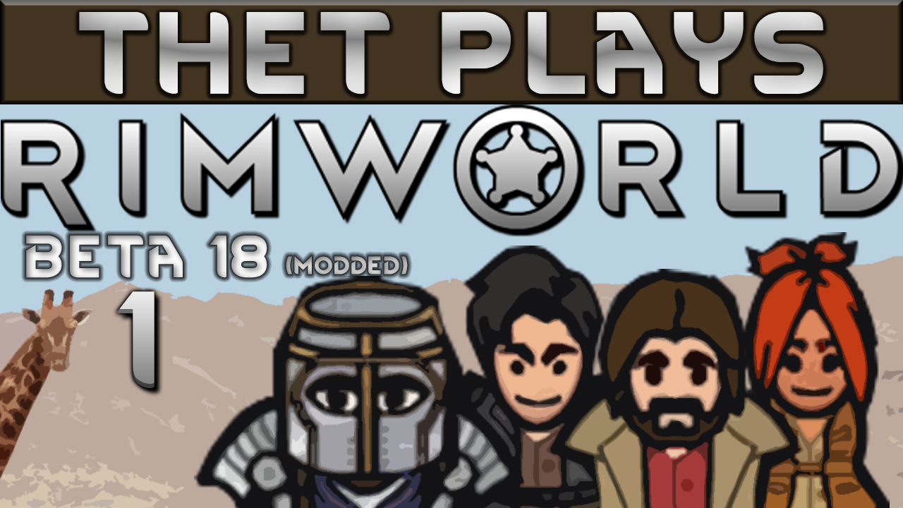 Steam Workshop :: Thet's Mod List For Rimworld Beta 18