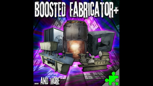 Superb Steam Workshop Boosted Fabricator 2 0 Gmtry Best Dining Table And Chair Ideas Images Gmtryco