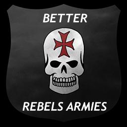 Better Rebels Armies