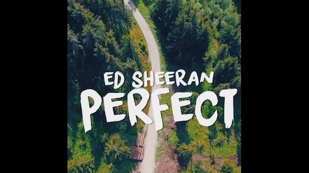 Steam Workshop :: Perfect - Ed Sheeran (Lyrics Video) #WonderLyrics