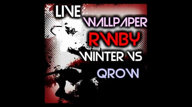 RWBY Qrow Vs Winter Live Wallpaper