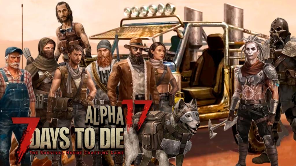 Cộng đồng Steam 7daystodie Alpha 17 Wallpaper