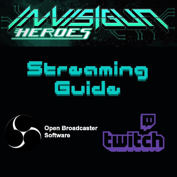 Steam Community :: Guide :: Streaming Invisigun Heroes