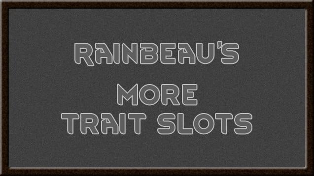 Steam Workshop :: [RF] More Trait Slots [b18]