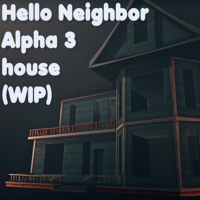 download hello neighbor alpha 3 windows 10