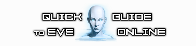 Steam Community :: Guide :: Quick guide to EVE Online