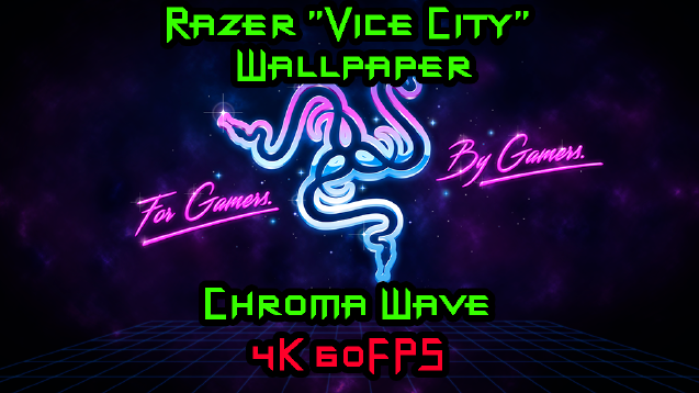 Steam Workshop Razer VICE CITY Wallpaper Chroma Wave 4K 60FPS