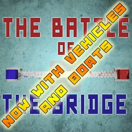 Steam Workshop :: (#Map) The Battle Of The Bridge