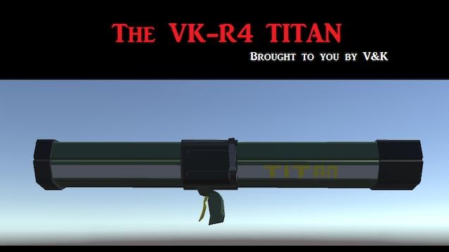 Steam Workshop :: The VK-R4 TITAN Anti-personnel rocket launcher
