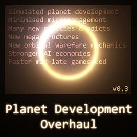 Steam Workshop :: !!Planet Development Overhaul - See Stellaris