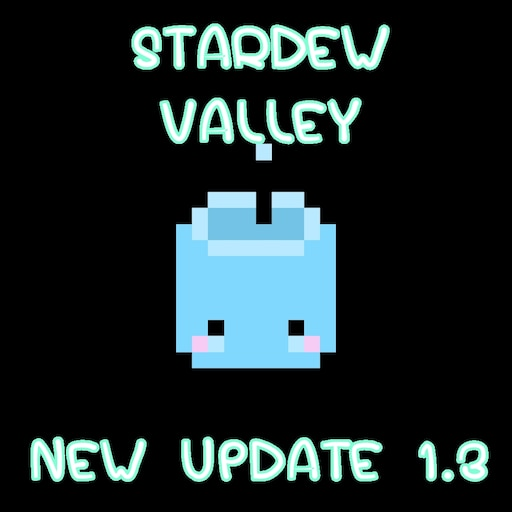 Steam Community :: Guide :: What's new in Stardew Valley