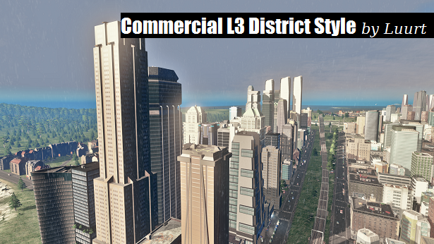 Commercial L3 District Style by Luurt