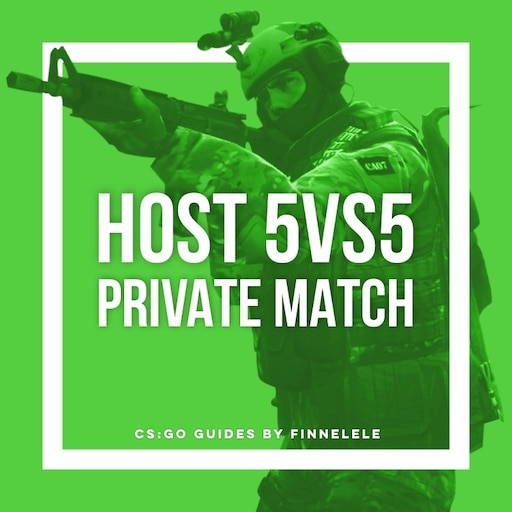 Steam Community :: Guide :: How to Host your own CS:GO