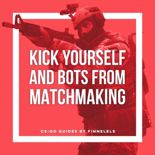 cs go matchmaking self kick