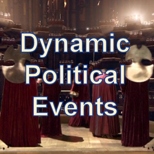 Steam Workshop::Dynamic Political Events