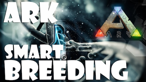 Steam Community :: Guide :: 📖 ARK Smart Breeding | Quick