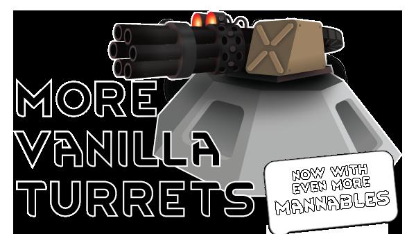 More Vanilla Turrets [B18]