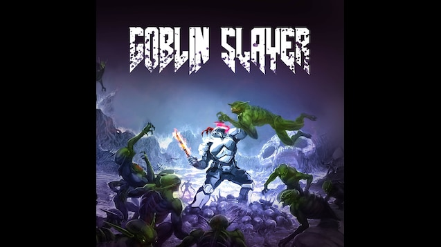 Steam Workshop Goblin Slayer Doom 4k
