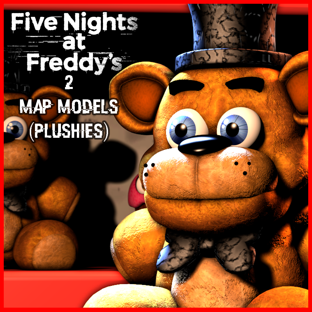 Steam Workshop :: [FNAF] Five Nights at Freddy's 2 Map Models (Plushies)