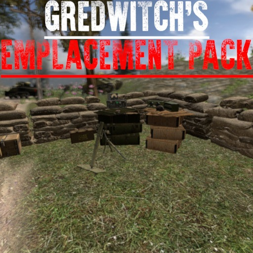 Gredwitch's Emplacement Pack