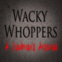 Wacky Whoppers - A Madman's Arsenal画像