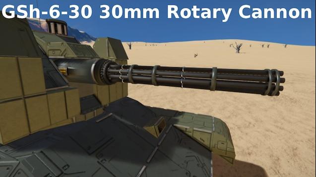Steam Workshop :: 30mm GSh-6-30 Gatling Cannon - AWG