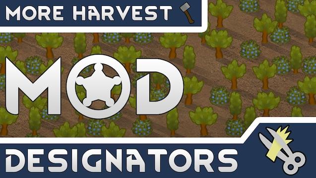 Steam Workshop :: More Harvest Designators!